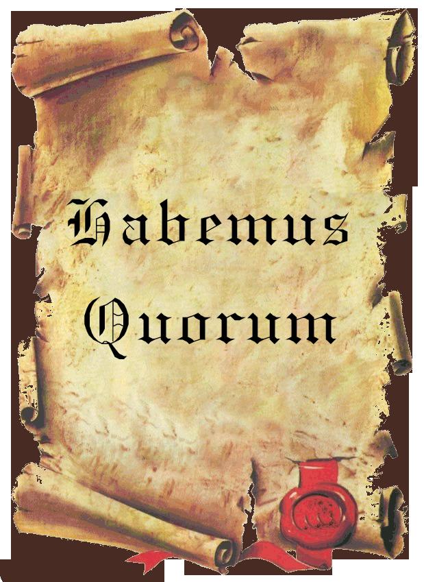 Habemus Quorum